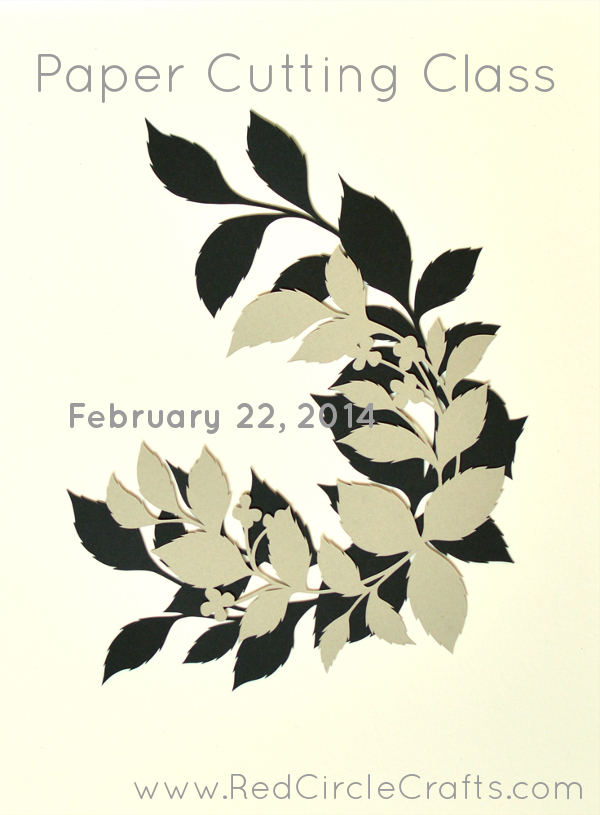 Paper Cutting Class on Feb 22nd | Red Circle Crafts