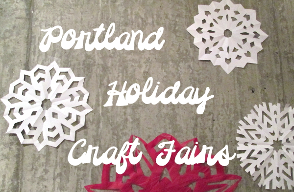Portland Holiday Craft Fairs | Red Circle Crafts