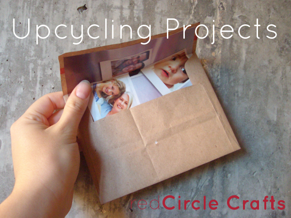 Upcycling Projects | Red Circle Crafts