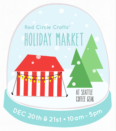 Holiday Market December 20 & 21st | Red Circle Crafts